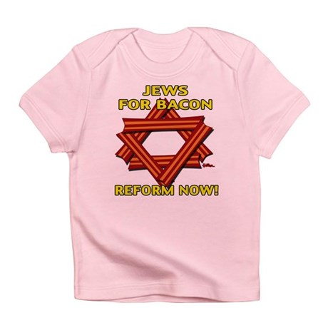 BACON REFORM NOW! Infant T-Shirt