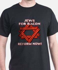 BACON REFORM NOW! T-Shirt