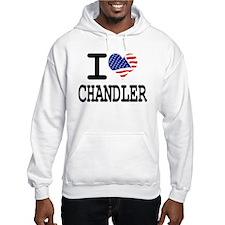I LOVE CHANDLER Hoodie