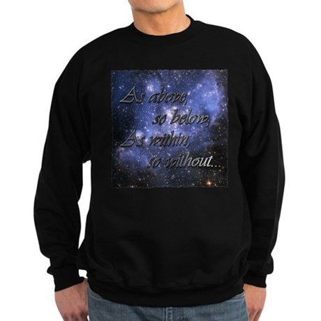 As Above So Below Sweatshirt (dark)