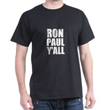 Ron Paul YAll T-Shirt