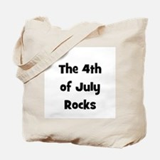 The 4th Of July Rocks Tote Bag