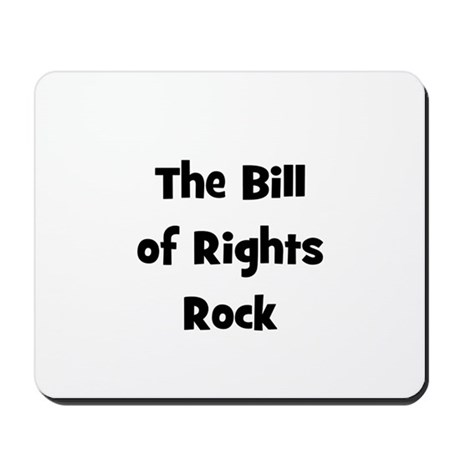 The Bill Of Rights Rock Mousepad