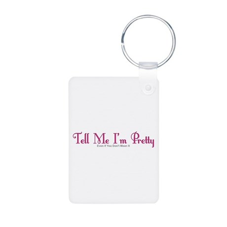 You Don't Mean It Aluminum Photo Keychain