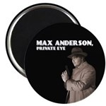 """Max Anderson, Private Eye"" 2.25"" M"