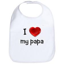 I Love My Papa Bib