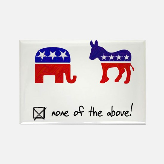 No Republicans or Democrats Rectangle Magnet