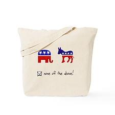 No Republicans or Democrats Tote Bag
