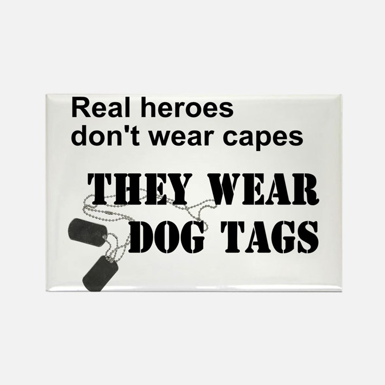 Real Heroes Don't Wear Capes Rectangle Magnet