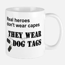 Real Heroes Don't Wear Capes Mug
