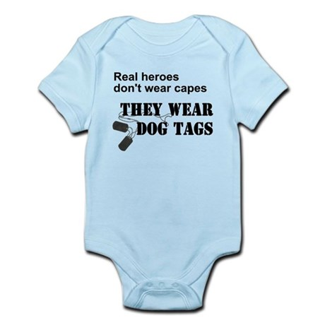 Real Heroes Don't Wear Capes Infant Bodysuit