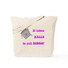 It Takes Balls To Yell Bingo Tote Bag