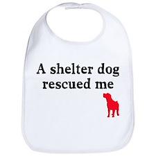 A shelter dog rescued me Bib
