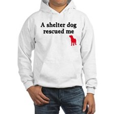 A shelter dog rescued me Hoodie