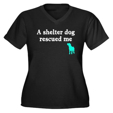 A shelter dog rescued me Women's Plus Size V-Neck