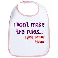 I don't make them I break the Bib