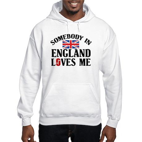 Somebody In England Hooded Sweatshirt