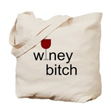 Winey Bitch Tote Bag