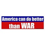 America Better Than War Bumper Sticker