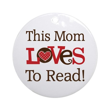 Mom Loves To Read Ornament (Round)