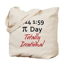Pi Day Totally Irrational Tote Bag