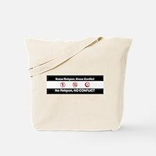 No Religion, No Conflict Tote Bag