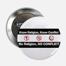 "No Religion, No Conflict 2.25"" Button"
