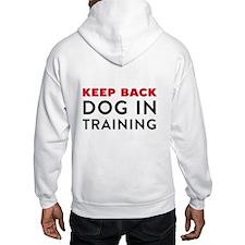 Dog in Training Hooded Sweatshirt