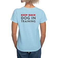 Dog in Training Women's Light T-Shirt