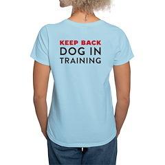 Dog in Training T-Shirt