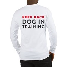 Dog in Training Long Sleeve T-Shirt