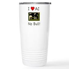 I Love AI No Bull Travel Mug