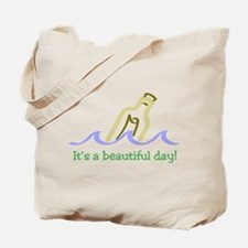 It's a Beautiful Day - Messag Tote Bag