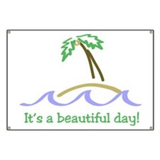 It's a Beautiful Day - Island Banner