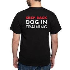 Dog in Training Dark T-Shirt