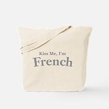 Kiss Me, I'm French Tote Bag