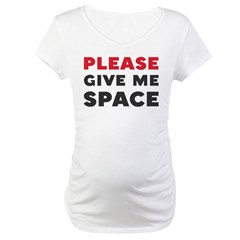 Please Give Me Space Shirt