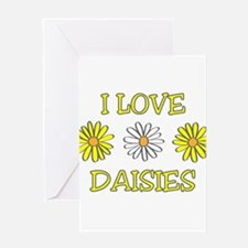 I Love Daisies - Daisy Flower Greeting Card