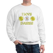 I Love Daisies - Daisy Flower Sweatshirt