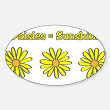 Daisies equal Sunshine! Decal
