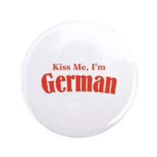 "Kiss Me, I'm German 3.5"" Button"