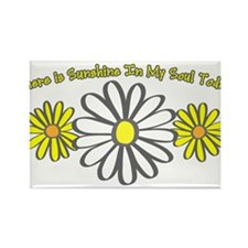 There is Sunshine in My Soul Rectangle Magnet
