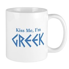 Kiss Me, I'm Greek Mug