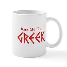 Kiss Me, I'm Greek Mug