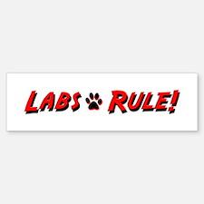 Labs Rule Bumper Bumper Sticker