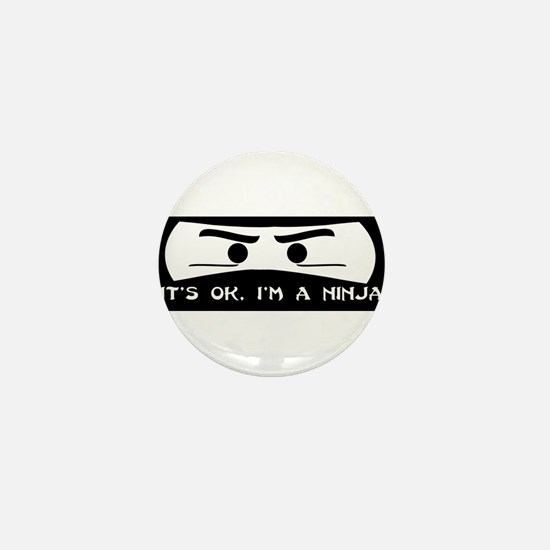 NINJA SHIRT IT'S OK I'M A NIN Mini Button (10 pack