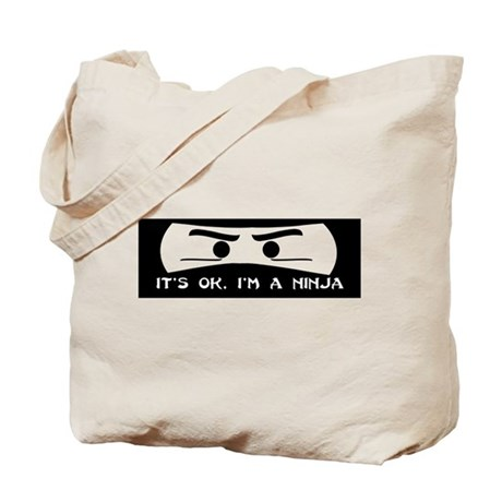 NINJA SHIRT IT'S OK I'M A NIN Tote Bag