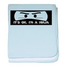 NINJA SHIRT IT'S OK I'M A NIN baby blanket