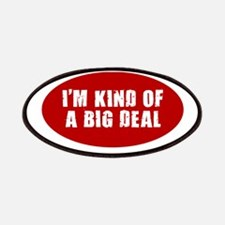 I'M KIND OF A BIG DEAL SHIRT Patches