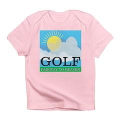 Golf Fairway to Heaven Infant T-Shirt